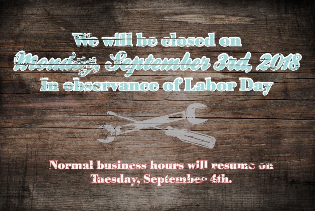 Holiday Hours Labor Day 2018